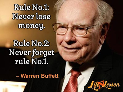 Warren Buffet rule number 1 and number 2